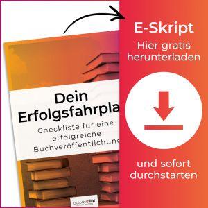 E-Skript mit Checkliste zur Buchveröffentlichung - Autorenhilfe e.U.