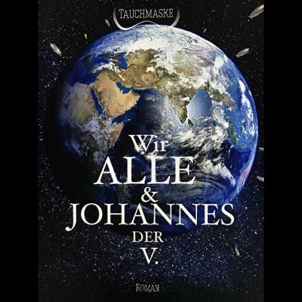 Wir Alle & Johannes der V - Online Buchhandlung Autorenhilfe e.U.
